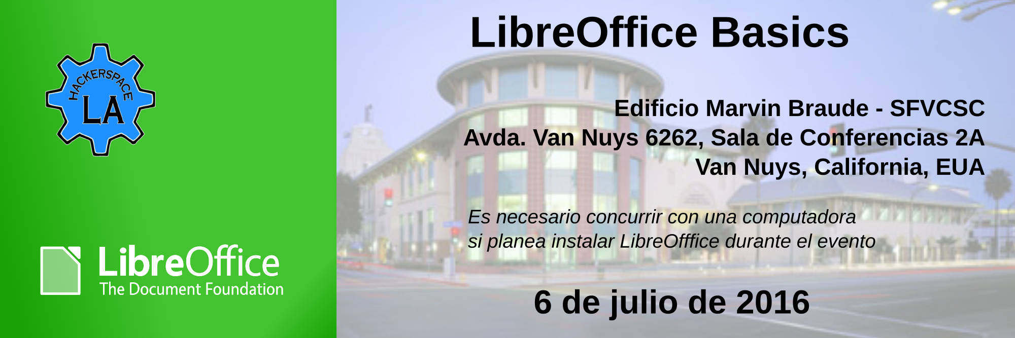 07 06Jul2016 HackerspaceLA LibreOfficeBasics ES